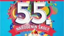 Oslávte s nami 55. výročie školy