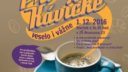 Pri kávičke veselo i vážne – POZVÁNKA 1.12.2016